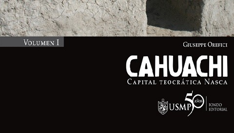 USMP publica investigacin arqueolgica de Cahuachi, capital teocrtica de Nasca