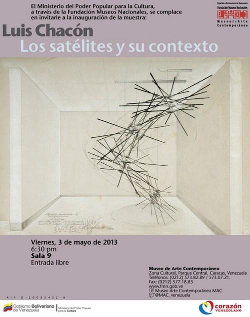 Inauguración Luis Chacón: Los Satélites Y Su Contexto.Mac Viernes 3 De Mayo, A Las 6:30 Pm