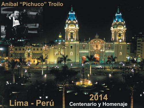 LIMA se suma a las 100 CIUDADES de Homenaje por el Centenario de ANIBAL TROILO
