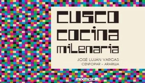 """Tradición, gastronomía y cocineros en el libro """"Cusco Cocina Milenaria"""""""