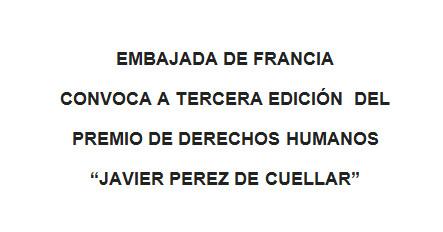 Embajada de Francia en Perú convoca a tercera edición del Premio de Derechos Humanos 'Javier Pérez de Cuéllar'