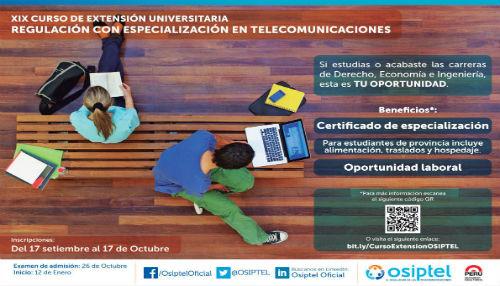OSIPTEL convoca a estudiantes a participar en el XIX Curso de Extensión Universitaria en Regulación con Especialización en Telecomunicaciones