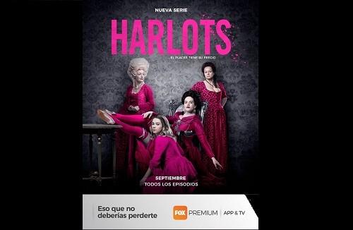 """Llega a Perú en exclusiva en FOX Premium App & TV la nueva miniserie """"Harlots"""" sobre el negocio del sexo en el siglo XVIII"""