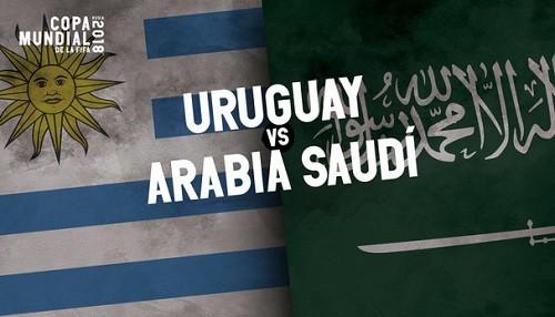 Mundial Rusia 2018: Uruguay vs Arabia Saudita [EN VIVO]
