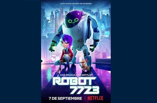 Robot 7723 se estrenará en Netflix a nivel mundial el 7 de septiembre