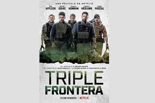 Triple Frontera una película de Netflix