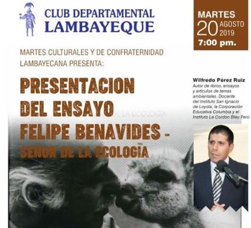 Presentación del ensayo 'Felipe Benavides - Señor de la Ecología'