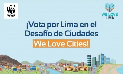 ¡Vota Por Lima! Capital peruana es finalista en la campaña global We Love Cities Del WWF