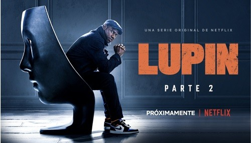 Netflix confirma el regreso de la serie original francesa LUPIN