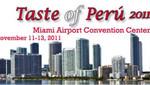 Taste of Peru 2011 en el Centro de Convenciones del Aeropuerto de Miami
