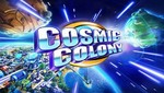 Cosmic Colony FREE disponible para Android e IOS [VIDEO]