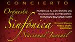Orquesta Sinfónica Nacional Juvenil ofrecerá Concierto en Homenaje al Centenario del Natalicio del Ex Presidente Fernando Belaunde