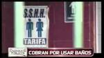 Cobran el uso de servicios higiénicos en Espacios Públicos [VIDEOS]