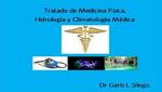 El libro Tratado de Medicina Física, Hidrología y Climatología Médica del Dr. Garis Silega lanza una nueva versión para el 2013