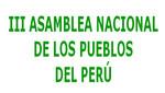 Convocatoria a la III Asamblea Nacional de los Pueblos del Perú