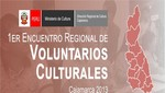 Se realiza Primer Encuentro Regional de Voluntarios Culturales en Cajamarca