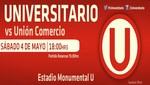 Universitario se la juega en el Monumental esta noche frente al Unión Comercio