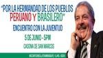 Lula: Por la hermandad de los pueblos peruano y brasilero