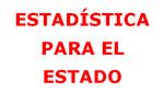 Estadística para el Estado