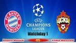 Champions League: Bayern Munich vs CSKA Moscu [EN VIVO]
