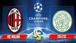Champions League: Milan vs Celtic [EN VIVO]