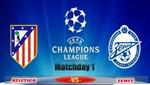Champions League: Atletico vs Zenit [EN VIVO]