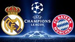 Champions League: Bayern Munich vs. Real Madrid [EN VIVO]