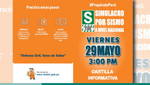 Se exhorta a la población a participar en simulacro por sismo que se realizará el 29 de mayo
