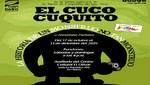 """Nueva obra familiar """"El Cuco Cuquito"""" se estrena en el Centro Cultural El Olivar"""
