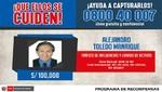 Ministerio del Interior ofrece s/ 100 000 por información que ayude a la captura del expresidente Toledo