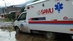 SAMU despliega 20 ambulancias por desbordes de ríos