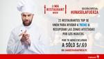 Restaurantes top de Lima se unen para ayudar a Techo