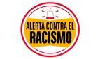 'Alerta Contra el Racismo' se renueva