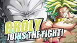El malvado Broly se suma a la pelea en DRAGON BALL FighterZ