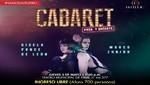 Teatro Municipal de Lima presenta: 'Cabaret, Pasa y Quédate'