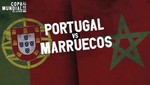 Mundial Rusia 2018: Portugal vs Marruecos [EN VIVO]