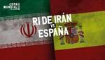 Mundial Rusia 2018: Irán vs España [EN VIVO]