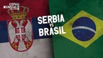 Mundial Rusia 2018: Serbia vs Brasil [EN VIVO]