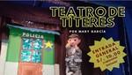 Teatro de Títeres: Ven y disfruta en familia del milenario arte de los títeres de guante