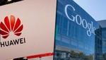 Google bloquea el acceso de Huawei a las actualizaciones de Android