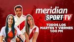 No te pierdas Meridian Sport TV Perú