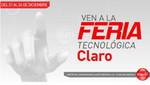 Hoy es el cierre de la I Feria Tecnológica de Claro