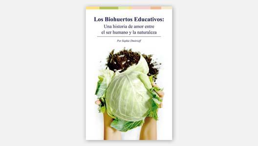 Los Biohuertos Educativos