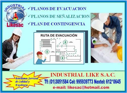 Planos de evacuación, planos de señalización, plan de contingencia