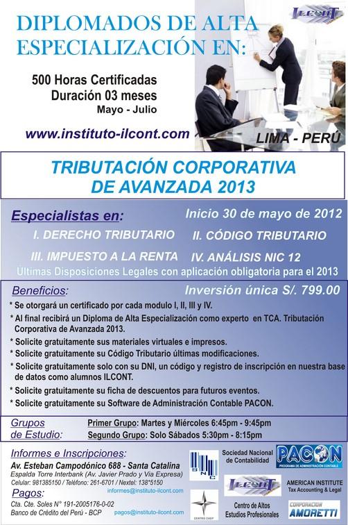 DIPLOMADO DE ALTA ESPECIALIZACIÓN EN: 'TRIBUTACIÓN CORPORATIVA DE AVANZADA 2013'