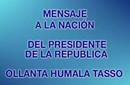El punto de quiebre del HUMALISMO: El Mensaje a la Nación de Ollanta Humala